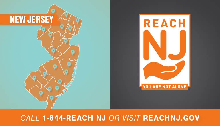 ReachNJ.gov Call 1-844-REACH NJ or Visit REACHNJ.GOV